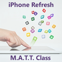 Mature Adults Tech Training - iPhone Refresh Class